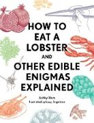 Cover-Bild zu How to Eat a Lobster (eBook) von Blom, Ashley