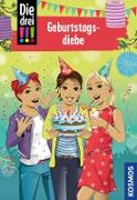 Cover-Bild zu Die drei !!!, 91, Geburtstagsdiebe (drei Ausrufezeichen) (eBook) von Heger, Ann-Katrin