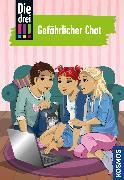 Cover-Bild zu Die drei !!!, 3, Gefährlicher Chat (drei Ausrufezeichen) (eBook) von Wich, Henriette