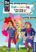 Cover-Bild zu Die drei !!!, Stadt - Land - Zug (drei Ausrufezeichen) (eBook) von Erlhoff, Kari