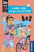 Cover-Bild zu Die drei !!!, Ganoven, Gouda und ganz viel Amsterdam (drei Ausrufezeichen) (eBook) von Ambach, Jule