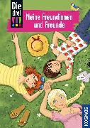 Cover-Bild zu Die drei !!!, Meine Freundinnen und Freunde von Rau, Katja (Illustr.)