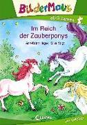 Cover-Bild zu Bildermaus - Im Reich der Zauberponys von Heger, Ann-Katrin