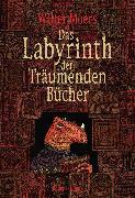 Cover-Bild zu Das Labyrinth der Träumenden Bücher (eBook) von Moers, Walter