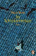 Cover-Bild zu Der Schrecksenmeister (eBook) von Moers, Walter