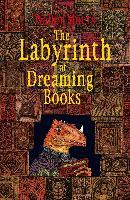 Cover-Bild zu The Labyrinth of Dreaming Books (eBook) von Moers, Walter
