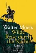 Cover-Bild zu Wilde Reise durch die Nacht von Moers, Walter