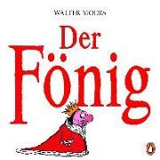 Cover-Bild zu Der Fönig von Moers, Walter