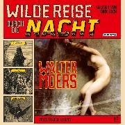 Cover-Bild zu Wilde Reise durch die Nacht (Audio Download) von Moers, Walter