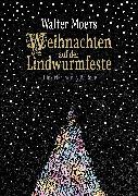 Cover-Bild zu Weihnachten auf der Lindwurmfeste (eBook) von Moers, Walter