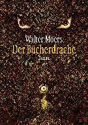 Cover-Bild zu Der Bücherdrache (eBook) von Moers, Walter