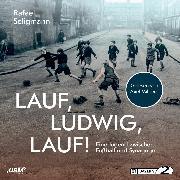 Cover-Bild zu Seligmann, Rafael: Lauf, Ludwig, Lauf! (Audio Download)