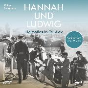 Cover-Bild zu Seligmann, Rafael: Hannah und Ludwig (Audio Download)