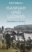 Cover-Bild zu Seligmann, Rafael: Hannah und Ludwig