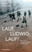 Cover-Bild zu Seligmann, Rafael: Lauf, Ludwig, lauf! (eBook)