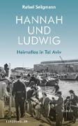 Cover-Bild zu Seligmann, Rafael: Hannah und Ludwig (eBook)