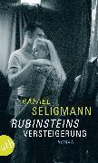 Cover-Bild zu Seligmann, Rafael: Rubinsteins Versteigerung (eBook)