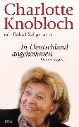 Cover-Bild zu Knobloch, Charlotte: In Deutschland angekommen (eBook)