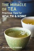 Cover-Bild zu Stanway, Penny: Miracle of Tea (eBook)