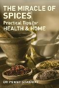 Cover-Bild zu Stanway, Penny: Miracle of Spices (eBook)