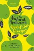 Cover-Bild zu Stanway, Penny: The Natural Apothecary: Apple Cider Vinegar