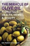 Cover-Bild zu Stanway, Penny: The Miracle of Olive Oil