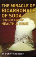 Cover-Bild zu Stanway, Penny, M.D.: Miracle of Bicarbonate of Soda