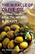 Cover-Bild zu Stanway, Penny: The Miracle of Olive Oil (eBook)