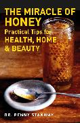 Cover-Bild zu Stanway, Penny: The Miracle of Honey (eBook)