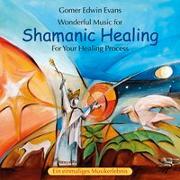 Cover-Bild zu Evans, Gomer Edwin (Komponist): Shamanic Healing