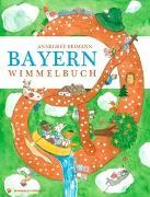 Cover-Bild zu Reimann, Annegret (Illustr.): Bayern Wimmelbuch