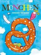 Cover-Bild zu Reimann, Annegret (Illustr.): Mein erstes München Bilderbuch ab 1 Jahr