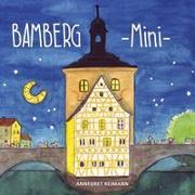 Cover-Bild zu Reimann, Annegret (Illustr.): Bamberg Mini - Mein erstes Bamberg Buch