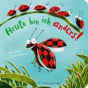Cover-Bild zu Heute bin ich anders! von Reider, Katja