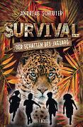 Cover-Bild zu Survival - Der Schatten des Jaguars von Schlüter, Andreas