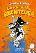 Cover-Bild zu eBook Rupert präsentiert: Ein echt wildes Abenteuer