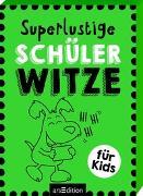 Cover-Bild zu Superlustige Schülerwitze von Löwenberg, Ute