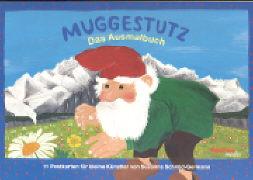Cover-Bild zu Schmid-Germann, Susanna: Muggestutz. Das Ausmalbuch