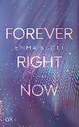 Cover-Bild zu Scott, Emma: Forever Right Now