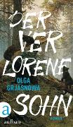 Cover-Bild zu Der verlorene Sohn von Grjasnowa, Olga