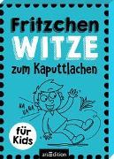 Cover-Bild zu Fritzchen-Witze zum Kaputtlachen von Löwenberg, Ute