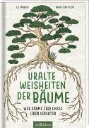 Cover-Bild zu Uralte Weisheiten der Bäume von Marvin, Liz