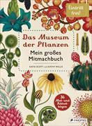 Cover-Bild zu Das Museum der Pflanzen. Mein Mitmachbuch von Scott, Katie