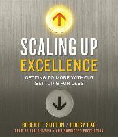 Cover-Bild zu Sutton, Robert I.: Scaling Up Excellence