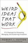 Cover-Bild zu Sutton, Robert I.: Weird Ideas That Work (eBook)