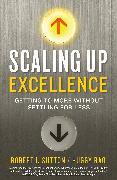 Cover-Bild zu Sutton, Robert I.: Scaling up Excellence (eBook)