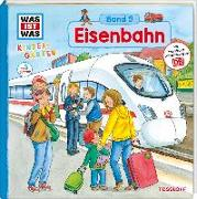 Cover-Bild zu WAS IST WAS Kindergarten, Band 9. Eisenbahn von Weller-Essers, Andrea