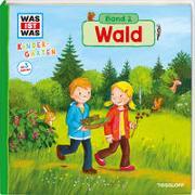 Cover-Bild zu WAS IST WAS Kindergarten: Wald von Weller-Essers, Andrea