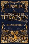 Cover-Bild zu Phantastische Tierwesen und wo sie zu finden sind: Das Originaldrehbuch (eBook) von Rowling, J. K.
