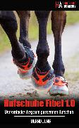 Cover-Bild zu Jung, Bernd: Hufschuhe Fibel 1.0 (eBook)